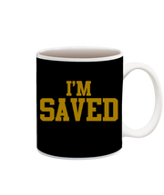 I'm Saved Cup