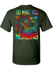 Nursing Do What You Love Short Sleeve T-Shirt - Green
