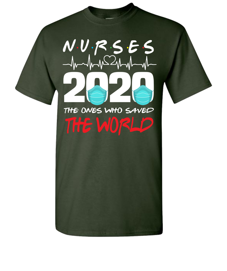 Nurse Saved The World Short Sleeve T-Shirt - Green