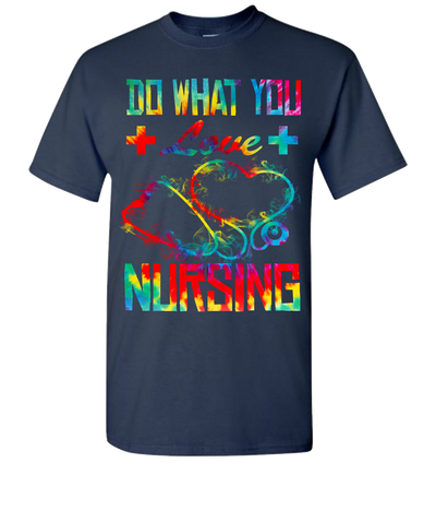 Nursing Do What You Love Short Sleeve T-Shirt - Navy