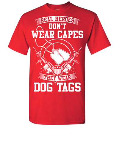 Real Heroes Dont Wear Capes Short Sleeve T-Shirt - Red