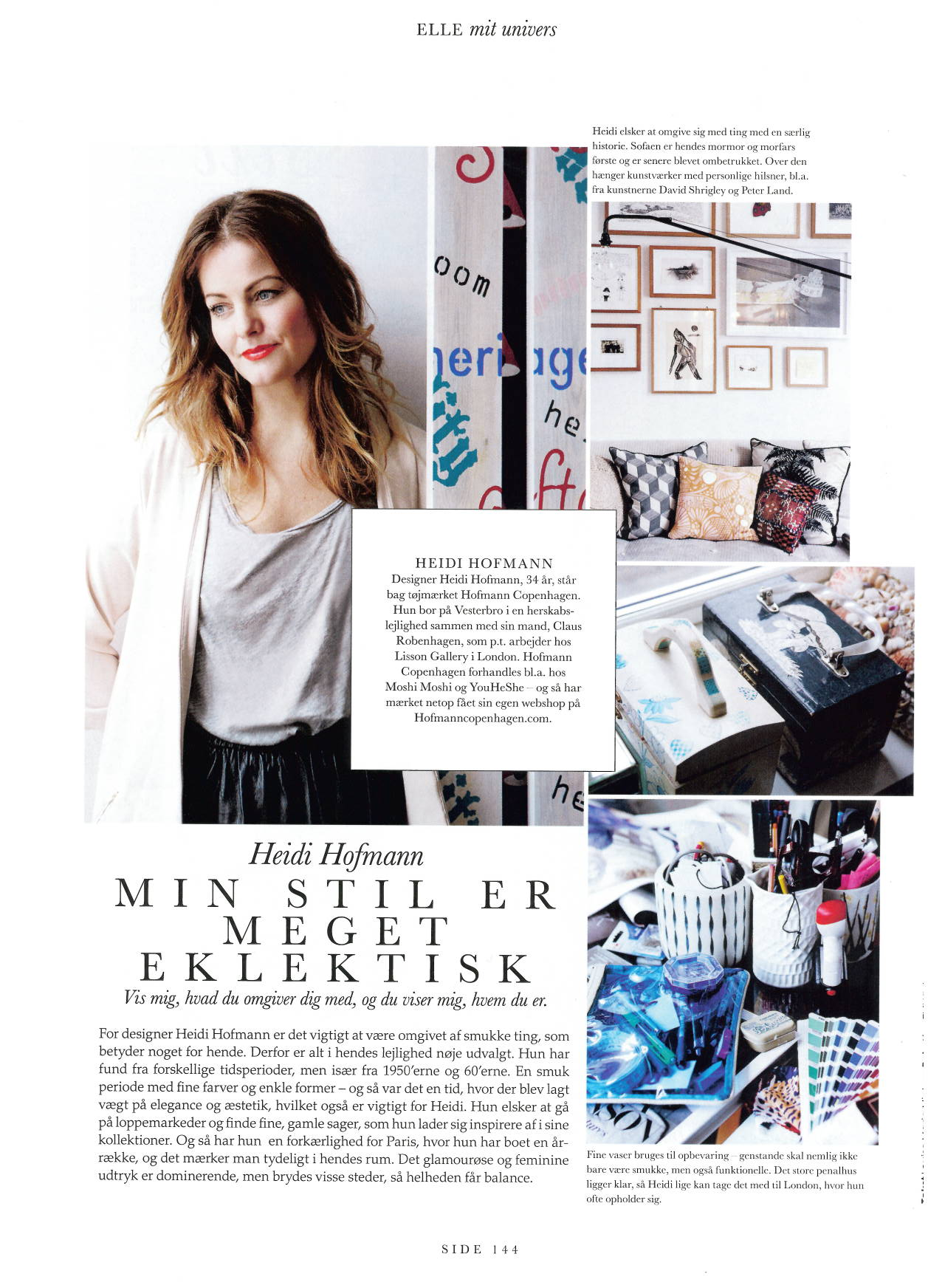 Heidi Hofmann is featured ELLE DK, April 2013