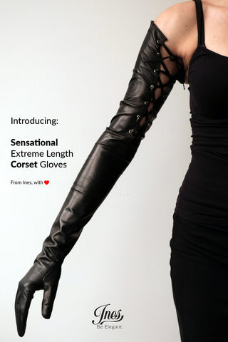 32d00f6f9b01e Please allow me to introduce the newest member of the Ines Gloves'  family... the sensational, one-piece, extreme length, corset leather gloves.
