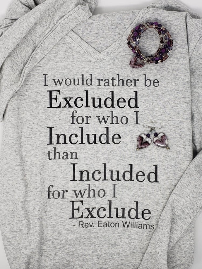 Would Rather Be Excluded Tee