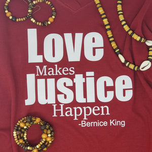 Love Makes Justice Happen Tee