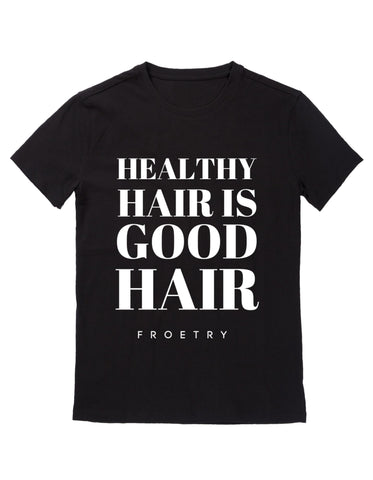 """Good Hair"" T-Shirt"