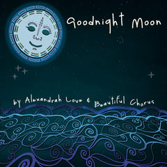 Goodnight Moon by Beautiful Chorus
