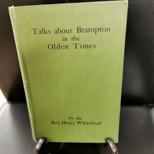 Talks about the Brampton in the Olden Times