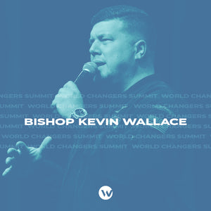 WCS 2019 w/Bishop Kevin Wallace