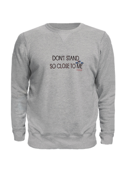 Don't Stand So Close Embroidered Grey Pullover