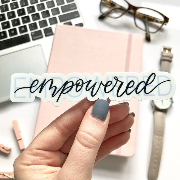 Empowered Sticker