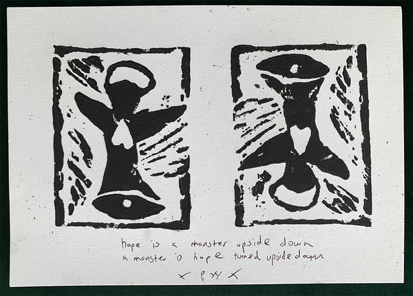 'Hope Is A Monster' Original Block Print by Patrick Wolf