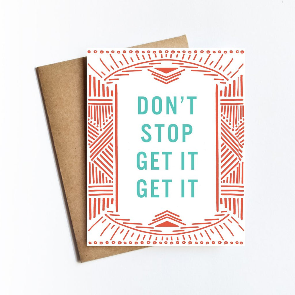 Don't Stop Get It Card