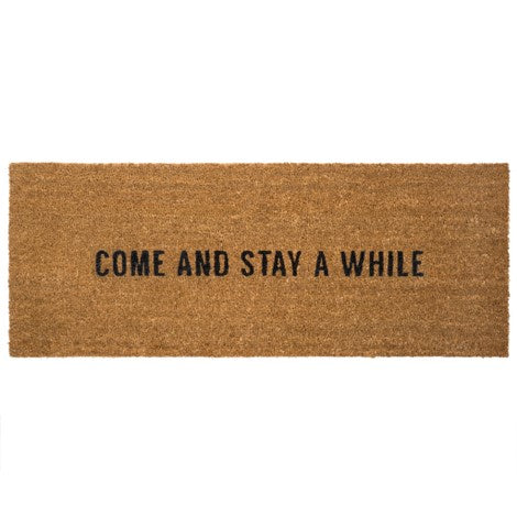 Come and stay a while outdoor mat