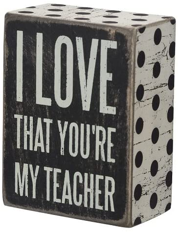 I Love That You're My Teacher Box Sign