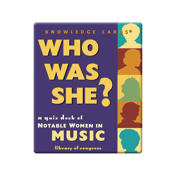 Who Was She?  A Quiz Deck of Notable Women in Music