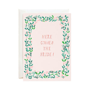 'Here Comes the Bride' Card - Mulberry & Me Chicago Boutique