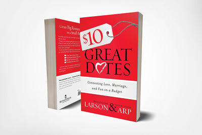 Book cover of $10 Great Dates by David and Claudia Arp, and Peter and Heather Larson