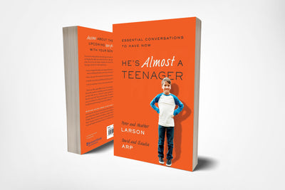 book covers of he's almost a teenager, essential conversations to have now, by david arp, claudia arp, peter larson, and heather larson