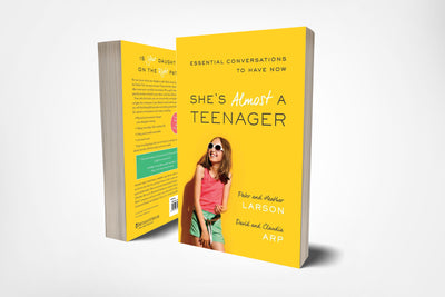 She's Almost a Teenager - Essential Conversations to Have Now