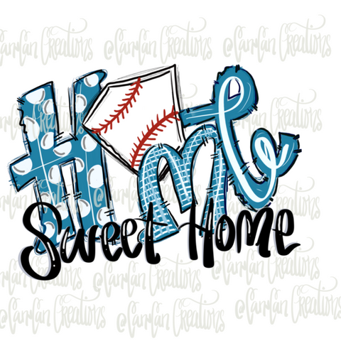Home Sweet Home (Basebal/Light Blue) - Heat Transfer/Sublimation Transfer