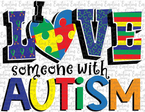 I Love Someone With Autism - Glitter- Heat Transfer/Sublimation Transfer