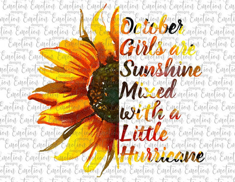 Sunflower October Girls Are Sunshine - Heat Transfer/Sublimation Transfer