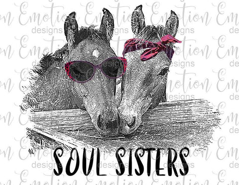 Soul Sisters - Heat Transfer/Sublimation Transfer