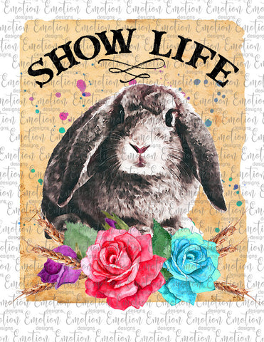Show Life Rabbit - Heat Transfer/Sublimation Transfer