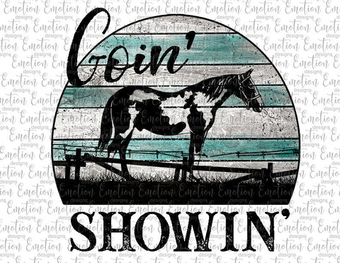Goin Showin American Paint Horse - Heat Transfer/Sublimation Transfer