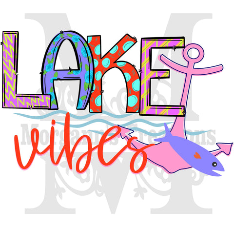 Lake Vibes- Heat Transfer/Sublimation Transfer