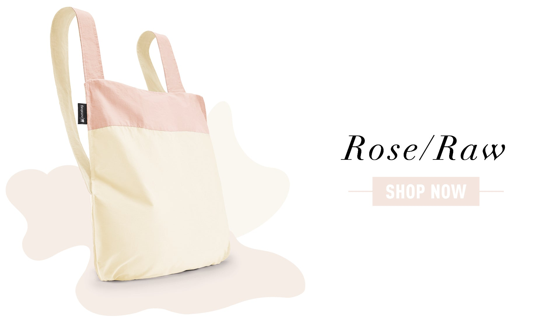 Notabag Rose/Raw - Shop Now