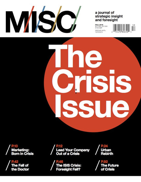The Crisis Issue