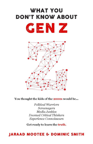 What You Don't Know About Gen Z