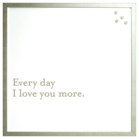 Petal Lane Magnetic Board Every Day I Love You More