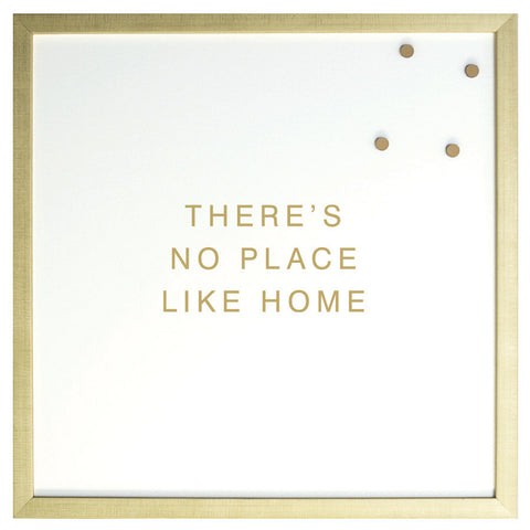 Petal Lane Magnetic Board No Place Like Home