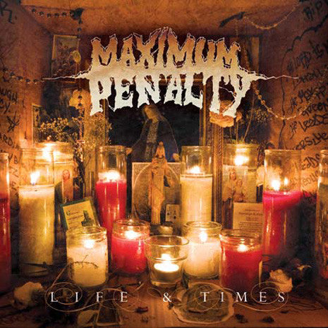 Maximum Penalty - Life & Times CD