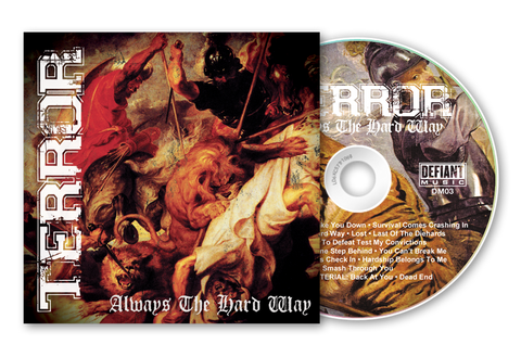 "Terror ""Always The Hard Way"" CD Reissue w/ Bonus Material"