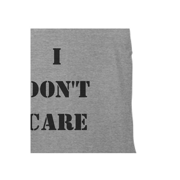 I don't care shirt