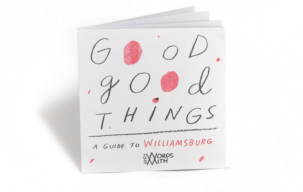 Good Good Things, A Map of Williamsburg
