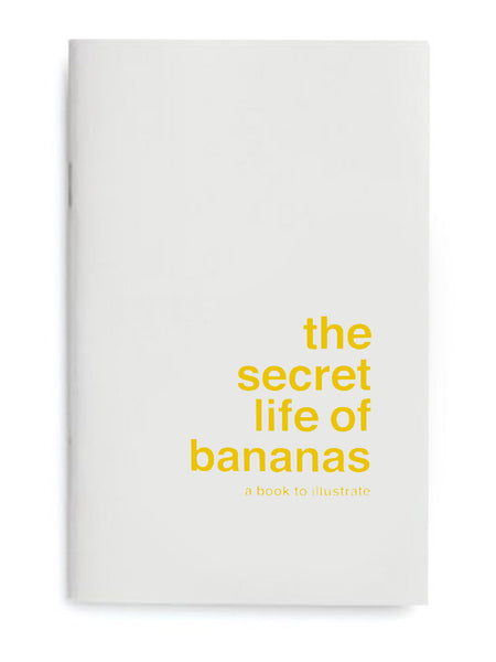 Secret Life of Bananas by Supereditions
