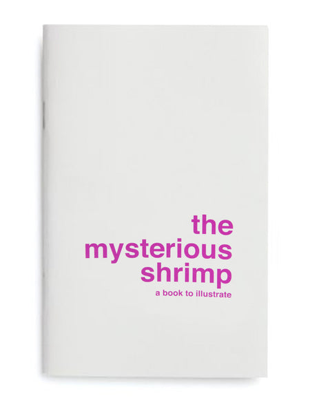 The Mysterious Shrimp by Supereditions