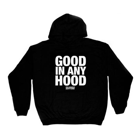 GOOD IN ANY HOODIE