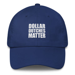 """Dollar Dutches Matter"" Sports Cap"