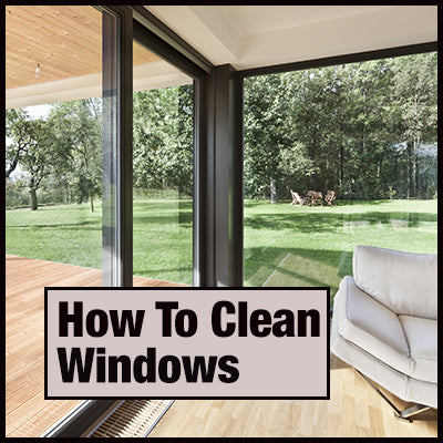 How To Clean Your Windows