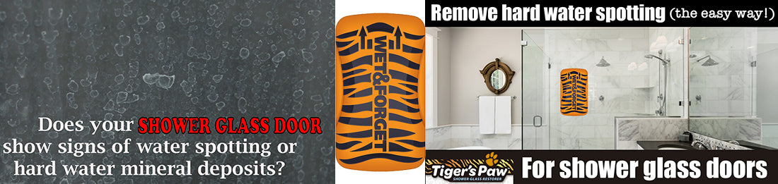 Tigers Paw Shower Glass Restorer Needed for Calcium Deposits on Glass