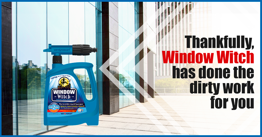 Window Witch by Wet and Forget makes Window Cleaning Easy