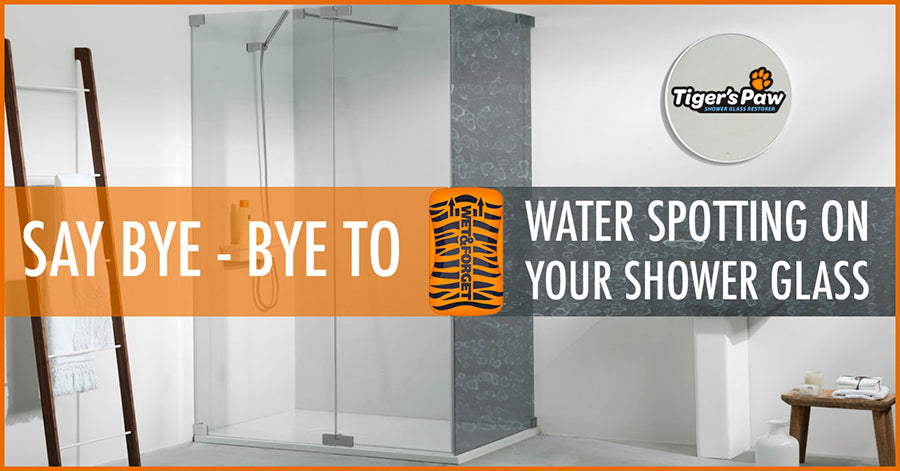 Clean your Shower Glass Doors With Tiger's Paw if You have Water Spotting