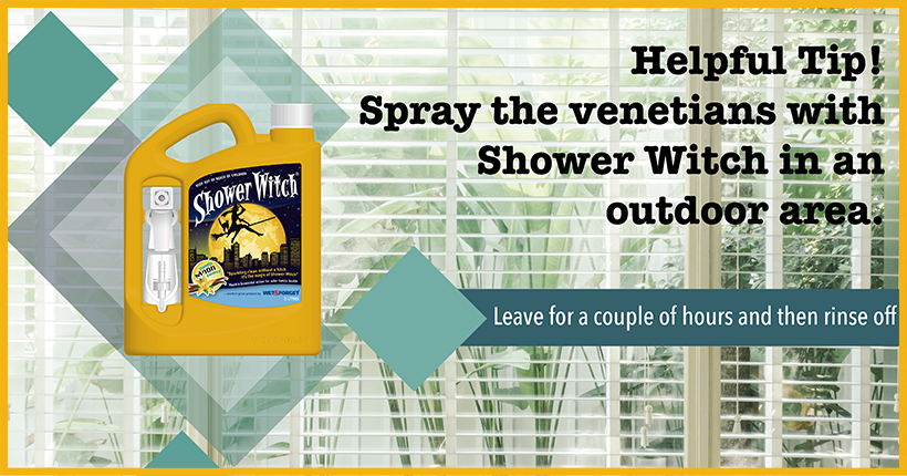 Clean Your Venetian Blinds with Shower Witch