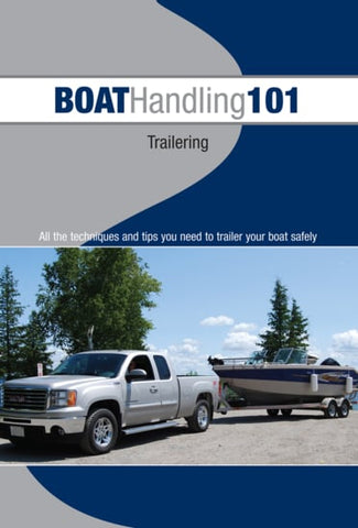 Boat Handling 101: Trailering & Boat Launch Ramp Techniques